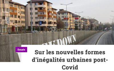 Sur les nouvelles formes d'inégalités urbaines post-Covid