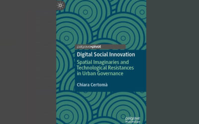 Digital Social Innovation Spatial Imaginaries and Technological Resistances in Urban Governance